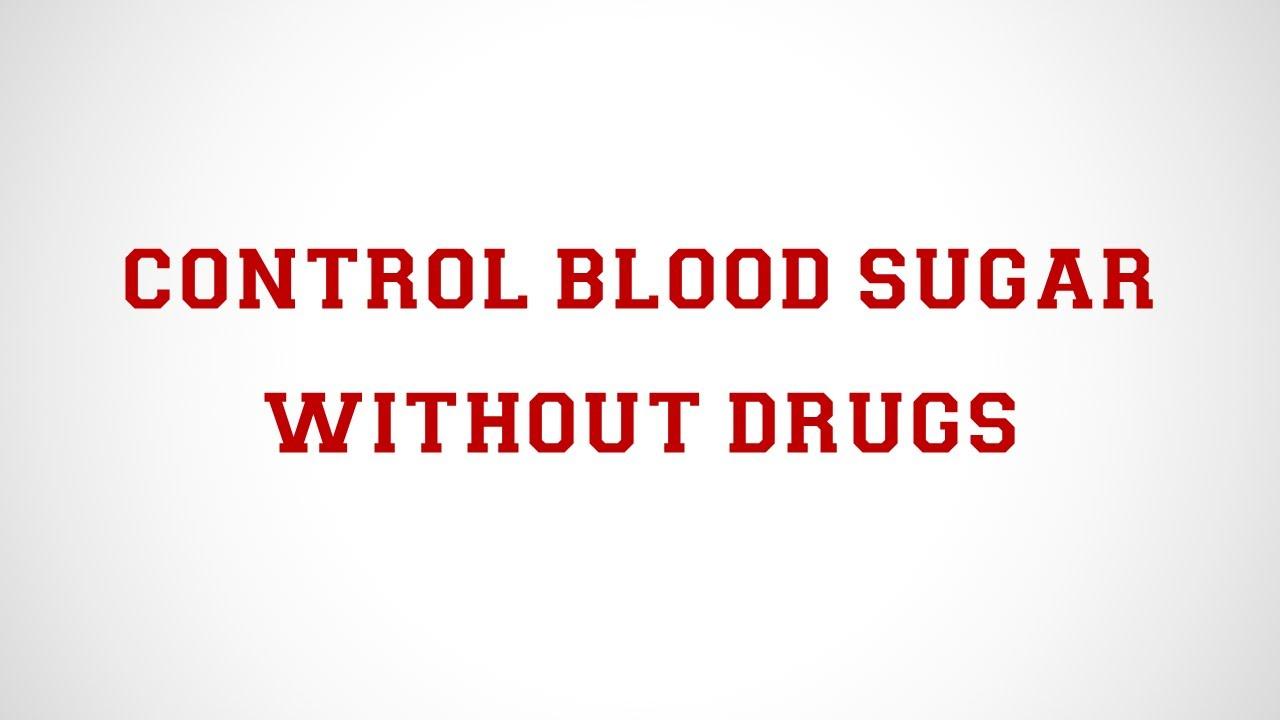 Reduce Blood Sugar without medication